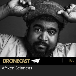 Dronecast 183: Afrikan Sciences