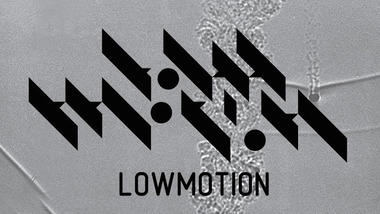 Low Motion : Stanislas Tolkachev, Max_M, Bevel