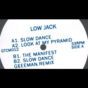 Low Jack : Slow Dance