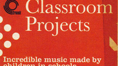 Jonny Trunk Presents: Classroom Projects