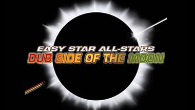 Easy Star All-Stars: Dub Side of the Moon
