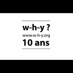 W-H-Y? 10th Birthday