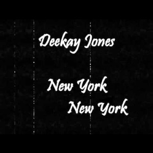 Deekay Jones: Jones Comin' Down EP