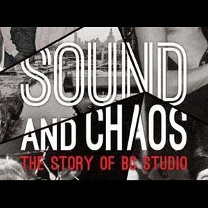 Sound And Chaos, un documentaire sur les B.C. Studios