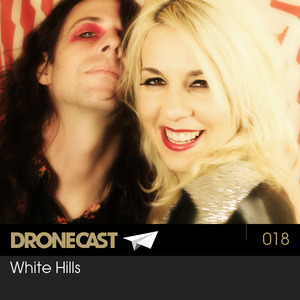 Dronecast 018 : White Hills