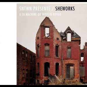 SNTWN x Sheworks w/ Karenn (Blawan & Pariah), The Analogue Cops, Pangaea & Sigha