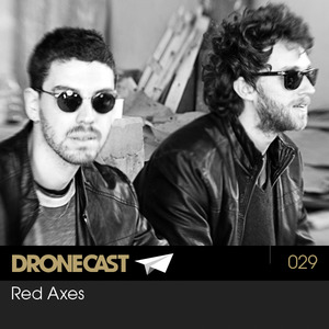 Dronecast 029: Red Axes