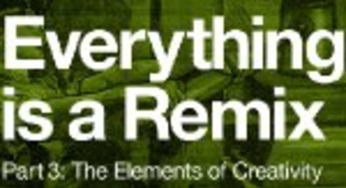 Everything is a Remix: Part Three