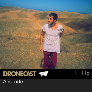 Dronecast 116: Andrade