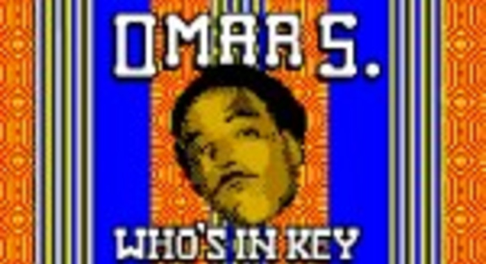 Omar S : Who's In Key