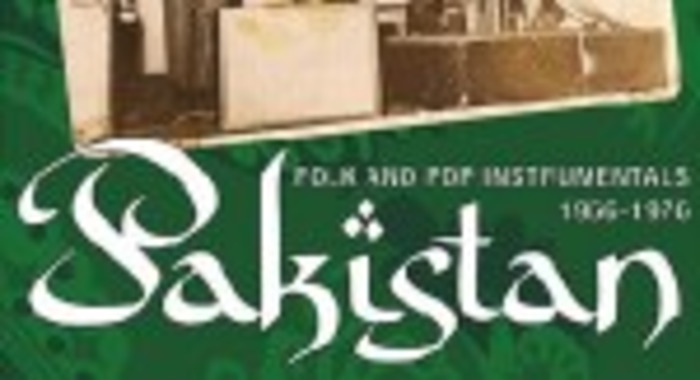 Pakistan: Instrumental Folk & Pop Sounds 1966 - 1976