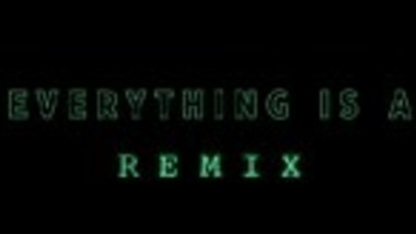 Everything is a Remix: The Matrix