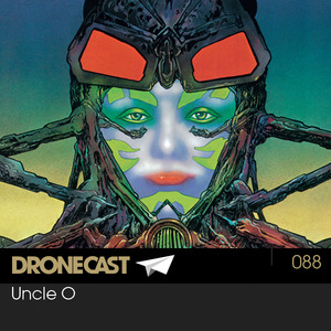 Dronecast 088: Uncle O