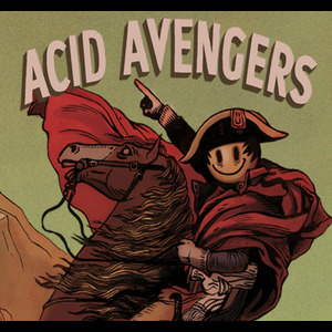 Acid Avengers w/ Jerome Hill, Society of Silence, Jaquarius & Mono-Enzyme 307 à la Java