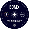 EDMX - 153 Mission EP (Teaser Ship017)