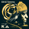 "Sun Ra - ""The Lady With The Golden Stockings"" (Mike Huckaby edit)"