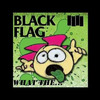 Black Flag - What The... [Full Album]