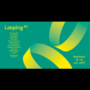 Looping Festival #2 à Montreuil